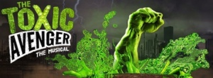 Toxic Avenger thspyinthestalls